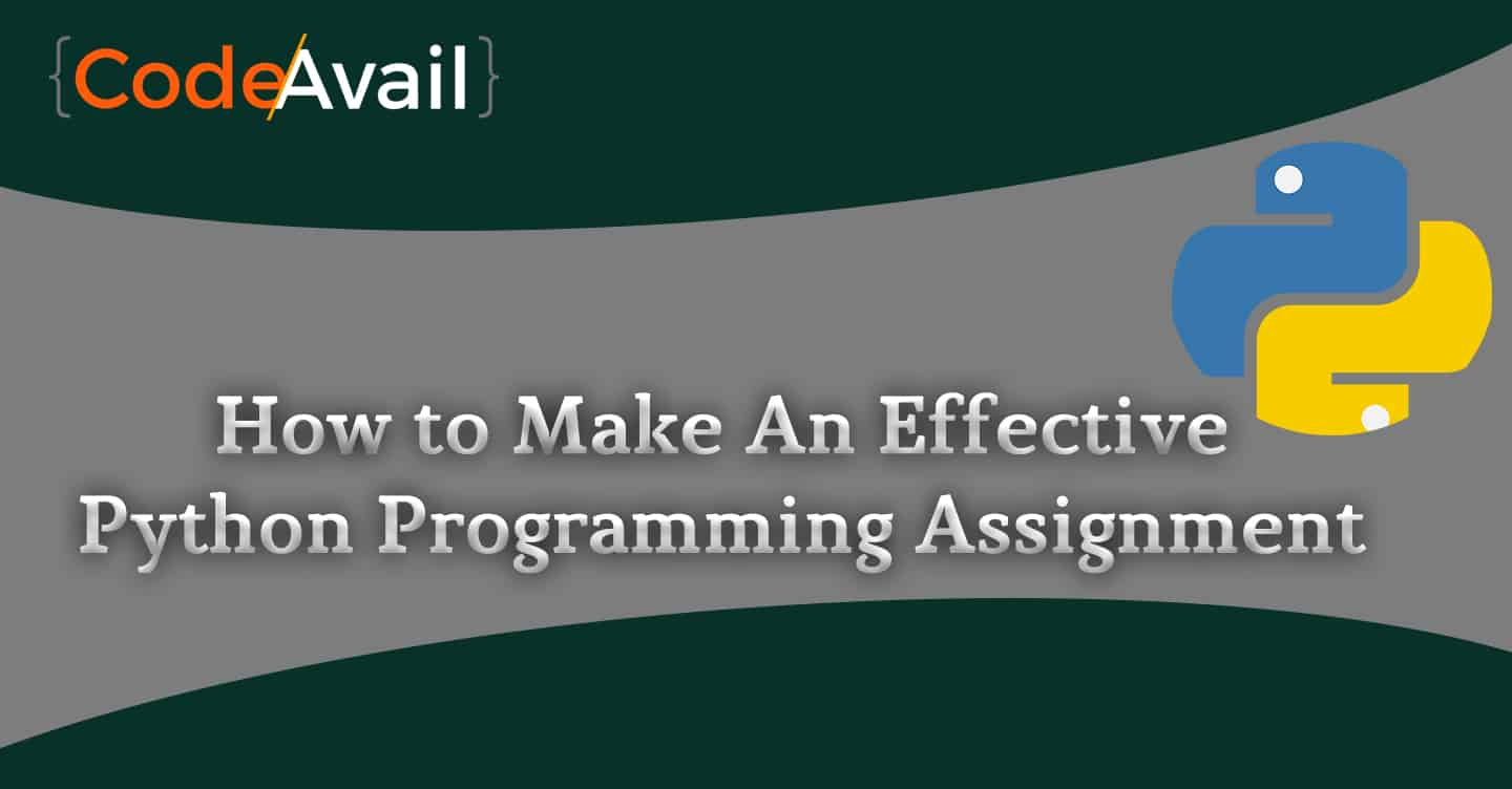 Know How to Make an Effective Python Programming Assignment