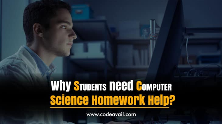 Why students need Computer Science Homework Help?