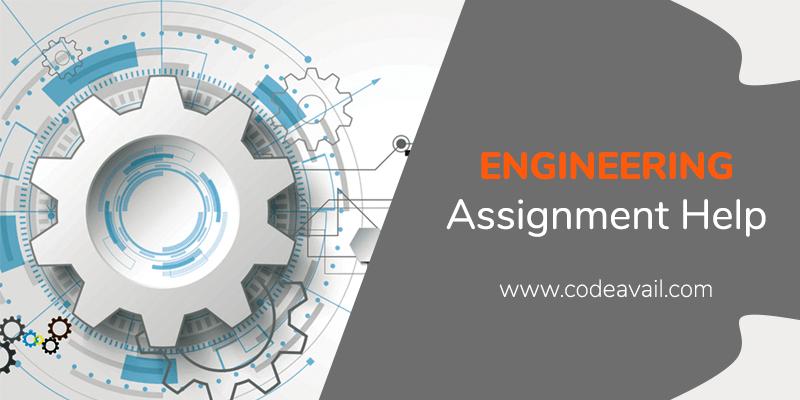 Engineering Assignment Help online Get Assignments Help Engineering