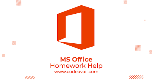 MS Office Homework Help
